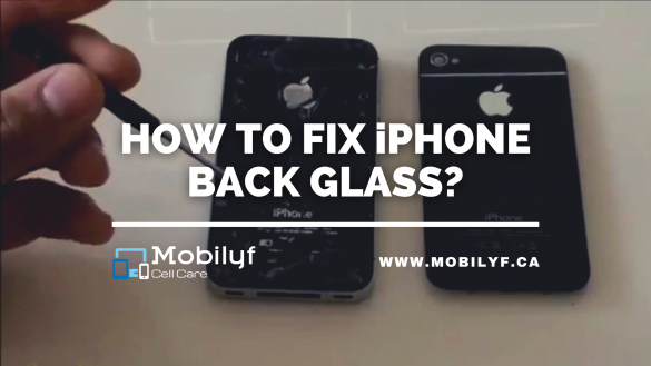 HOW TO FIX iPHONE BACK GLASS