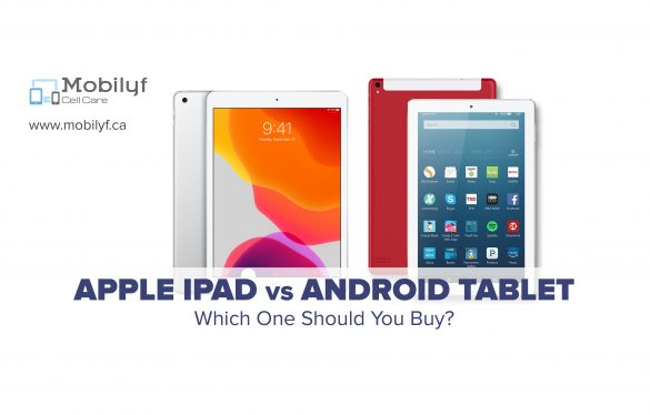 Apple iPad Vs Android Tablet: Which One Should You Buy?