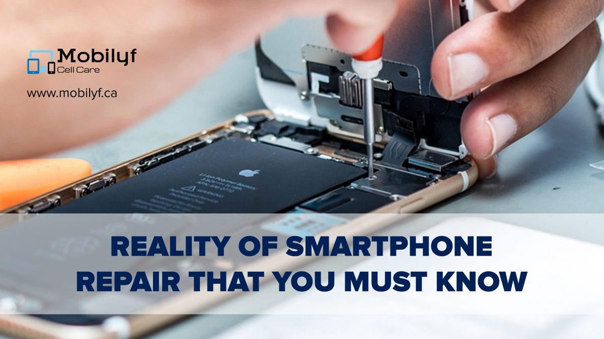 Reality Of Smartphone Repair That You Must Know