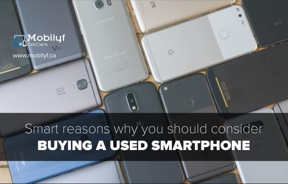 Smart Reasons Why You Should Consider Buying A Used Smartphone