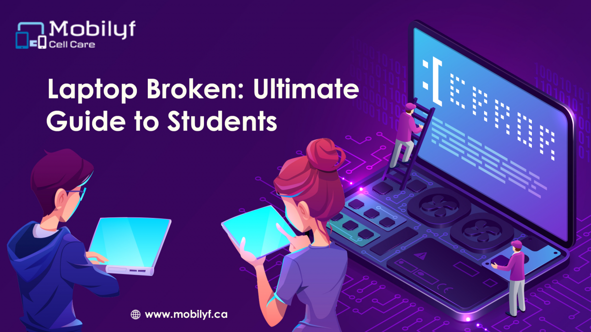 Laptop Broken: Ultimate Guide to Students